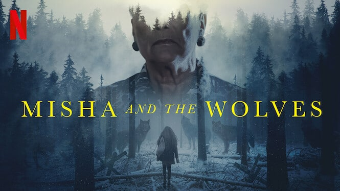 รีวิวหนัง Misha And The Wolves Netflix