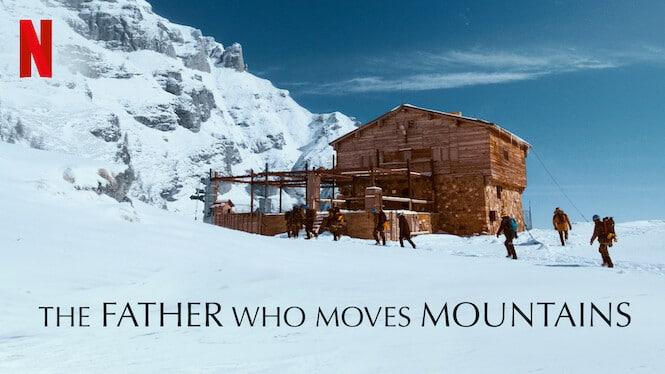 รีวิวหนัง The Father Who Moves Mountains Netflix